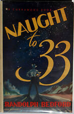 BEDFORD, Randolph. Naught to Thirty-three. Sydney: Currawong Publishing, 1944.