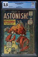 Tales to Astonish #10 CGC 2.5 Marvel 1960