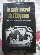1969 Le code secret de l'Odyssée Les Grecs dans l'Atlantique Pillot mythologie