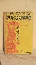"1923 ""HOW TO PLAY PUNG-CHOW"" by HARR -CLASSIC GAMES/PASTIMES REFERENCE"