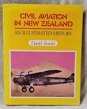 CIVIL AVIATION IN NEW ZEALAND An Illustrated History DAVID RENDEL 1975 HBDJ Book