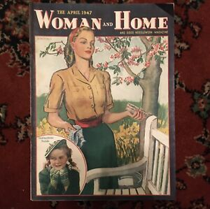 vintage woman and home magazine April 1947
