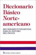 Diccionario Basico Norteamericano : Diccionario Fundamental para el Estudio del