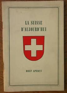 La Suisse d'aujourd'hui - Bauer et Müller