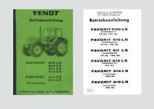 Fendt Favorit 600 610 611 612 614 615 LS Betriebsanleitung Schlepper Original