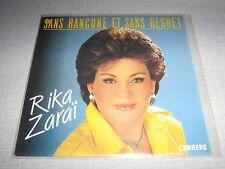 RIKA ZARAI 45 TOURS FRANCE SANS RANCUNE ET DANS REGRET