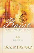Praise in the Presence of God Hayford, Jack Hardcover