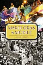Mardi Gras in Mobile (Paperback or Softback)