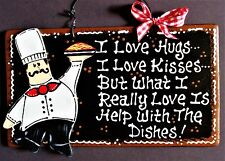 FAT CHEF Hugs/Kisses/Dishes KITCHEN SIGN Wall Hanger Plaque Cucina Bistro Decor