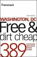 Frommer's Washington, DC Free and Dirt Cheap (Frommer's Free & Dirt Cheap) Pric
