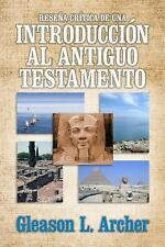 Reseña crítica de una introducción al Antiguo Testamento (Spanish Edition), Arch