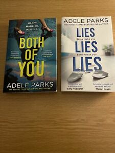 Adele Parks - Both Of You & Lies Lies Lies - Two Paperbacks GUC
