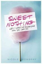 Sweet Nothing, Mowbray, Nicole, 140915484X, New Book