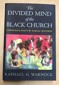 The Divided Mind of the Black Church  - Raphael Warnock - Signed First Edition