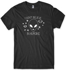 "I Don""t Believe In Humans UFO Funny Mens Unisex T-Shirt"