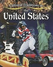 Cultural Traditions in the United States by Molly Aloian (2014, Paperback)