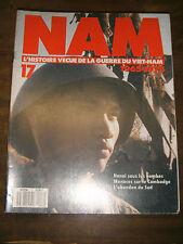Nam N°17 - L'histoire vécue de la guerre du Vietnam - Hanoi sous les bombes