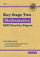 New KS2 Maths SATS Practice Papers: Pack 3 (for the 2020 tests) (CGP KS2 SATs Pr