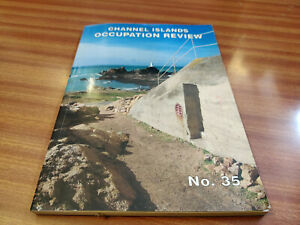 CHANNEL ISLANDS OCCUPATION REVIEW No 35 2007 EDITED BY MATTHEW COSTARD