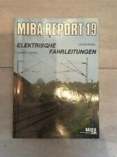 MIBA Report 13: Elektrische Fahrleitungen