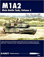 M1A2 MAIN BATTLE TANK IN DETAIL VOLUME TWO SABOT