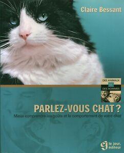 Livre parlez-vous chat ? Claire Bessant éditions Le Jour 2003 book