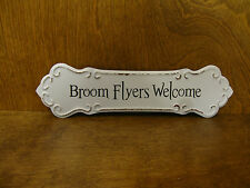 """HALLOWEEN SIGN #45863D BROOM FLYERS WELCOME, New from Retail Store, 3.25""""x 12"""""""