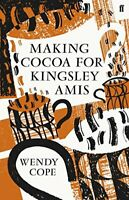 Making Cocoa for Kingsley Amis by Cope, Wendy Hardback Book The Fast Free