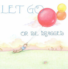 Let Go Or Be Dragged Balloons-Handcrafted Fridge Magnet-W/Mary Engelbreit art