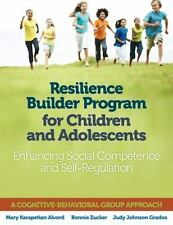 Resilience Builder Program for Children and Adolescents: Enhancing Social Compet