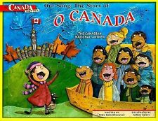 Our Song: The Story of O Canada: The Canadian National Anthem (My-ExLibrary