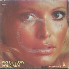 Jean François Maurice - Pas de slow pour moi - 45T