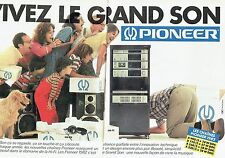 PUBLICITE ADVERTISING 0217  1981  Pioneer (2p)  chaines Hi-fi Grand Son