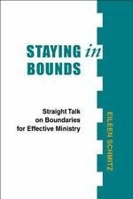 Staying in Bounds: Straight Talk on Boundaries for Effective Ministry (Paperback