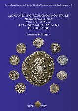 MONNAIES ET CIRCULATION MONÉTAIRE MÉROVINGIENNES  (vers 670 – vers 750)