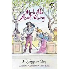 Much Ado About Nothing - Shakespeare Stories for Children