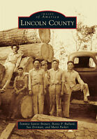 Lincoln County [Images of America] [MS] [Arcadia Publishing]