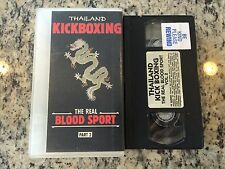THAILAND KICKBOXING THE REAL BLOOD SPORT VOLUME 2 RARE VHS CHAMPIONSHIP MATCHES!
