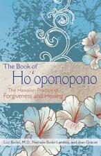 The Book of Ho'oponopono: The Hawaiian Practice of Forgiveness and Healin...