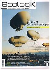 Ecologik 10 ENERGIE COMMENT ANTICIPER? + PARIS POSTER GUIDE