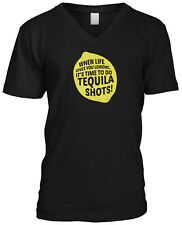 When Life Gives You Lemons Its Time To Do Tequila Shots Drinking Mens V-neck