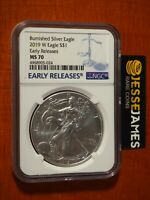 2019 W BURNISHED SILVER EAGLE NGC MS70 EARLY RELEASES BLUE LABEL