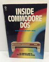 Inside Commodore DOS by Richard C Immers Gerald G Neufeld 1985 4th Printing PB