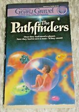 Geary Gravel, THE PATHFINDERS, Vintage 1986 Science Fiction Paperback Novel
