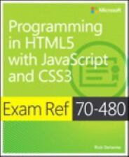 Exam Ref: Programming in HTML5 with JavaScript and CSS3 : Exam Ref 70-480 by...