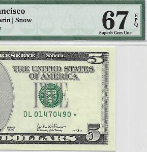 2003 $5 SAN FRANCISCO *STAR* 🌟 FRN, PMG GEM SUPERB UNCIRCULATED 67 EPQ BANKNOTE