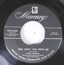 50'S & 60'S 45 Joyce Bradley - Why Don'T You Write Me / Love Is A Many Splendore