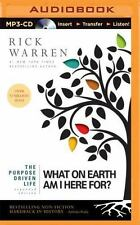The Purpose Driven Life: The Purpose Driven Life : What on Earth Am I Here...