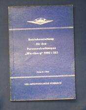 """Betriebsanleitung für den  Personenkraftwagen """" Wartburg"""" 1000-353, 1966 js"""