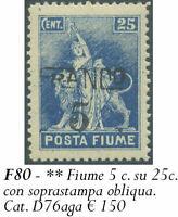✔️ FIUME FRANCO 5c/25c SASSONE D75aga OBLIQUA MNH** CV €150